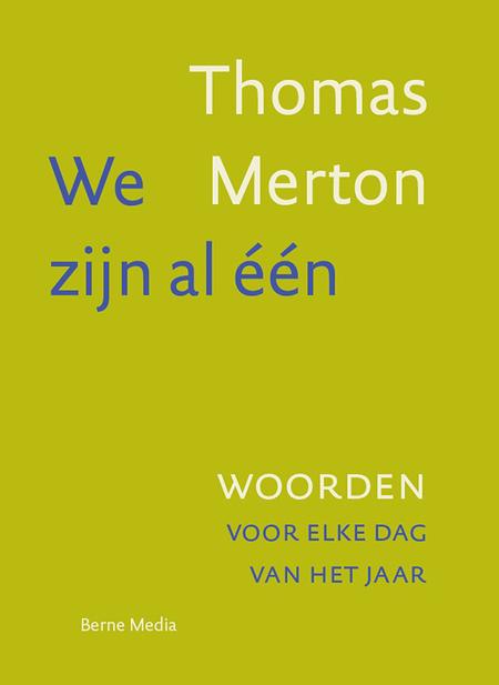 WE ZIJN AL EEN - Thomas Merton