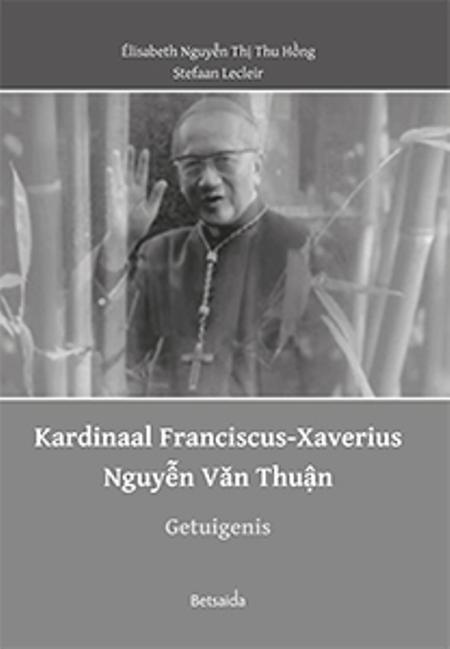 KARDINAAL FRANCISCUS - XAVERIUS NGUYEN VAN THUAN