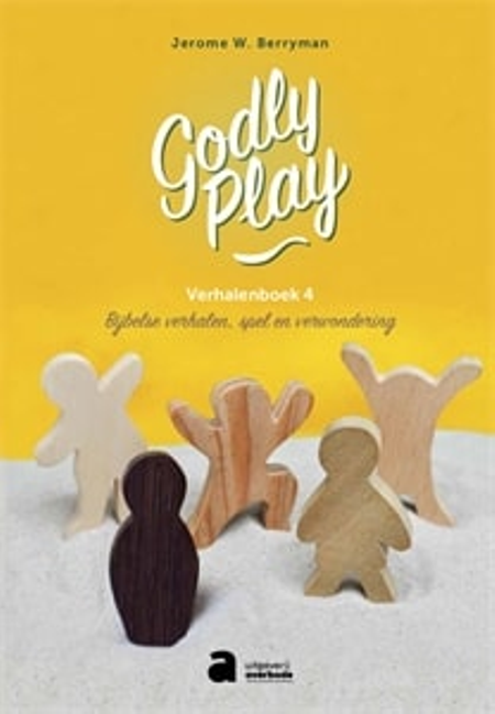 GODLY PLAY - verhalenboek 4