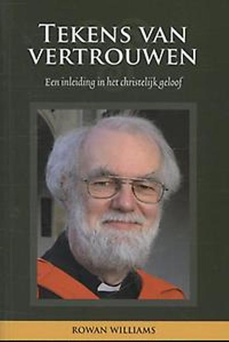 TEKENS VAN VERTROUWEN - ROWAN WILLIAMS