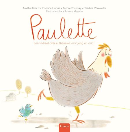 PAULETTE -  VERHAAL OVER EUTHANASIE VOOR JONG EN OUD - A. Javaux