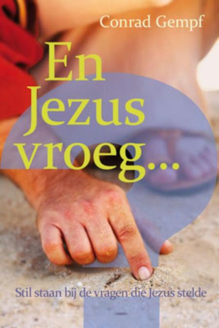 EN JEZUS VROEG - CONRAD GREMPF