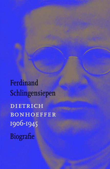 DIETRICH BONHOEFFER - F. Schlingensiepen - Biografie