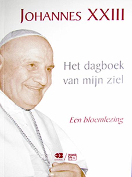 HET DAGBOEK VAN MIJN ZIEL - Joh XXIII