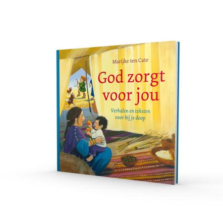 GOD ZORGT VOOR JOU - Marijke ten Cate - teksten/verhalen bij je doop