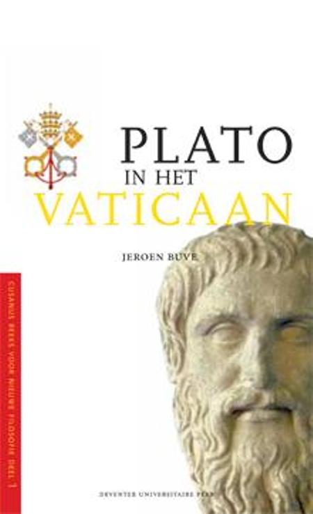 PLATO IN HET VATICAAN - JEROEN BUVE