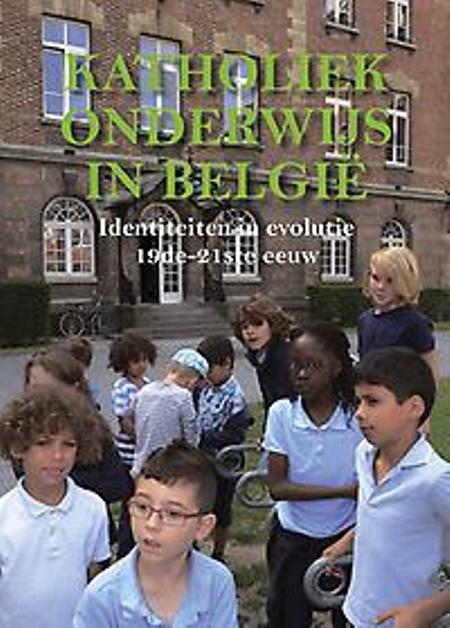 KATHOLIEK ONDERWIJS IN BELGIE - identiteiten in evolutie - J.De Maeyer/Wynants