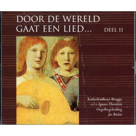 DOOR DE WERELD GAAT EEN LIED - DEEL 11
