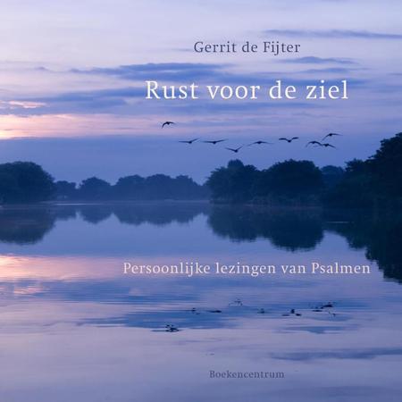 RUST VOOR DE ZIEL - GERRIT DE FIJTER - psalmen