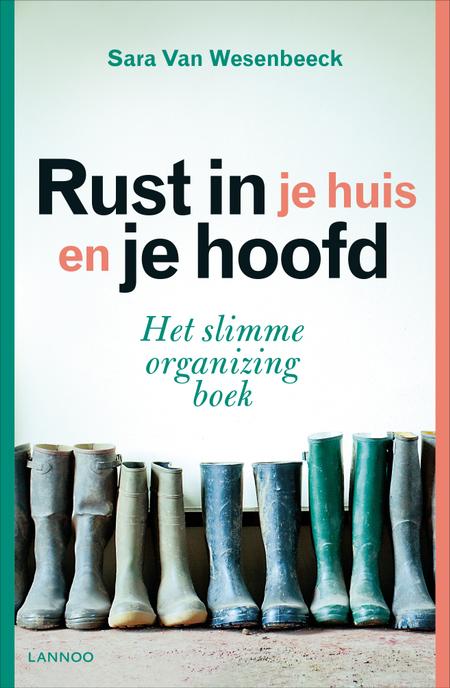 RUST IN JE HUIS EN JE HOOFD - Sara van Wesenbeeck