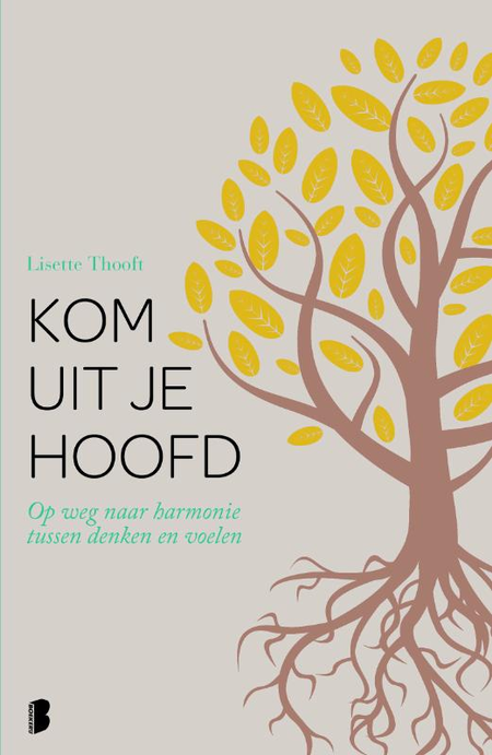 KOM UIT JE HOOFD  -Lisette Thooft