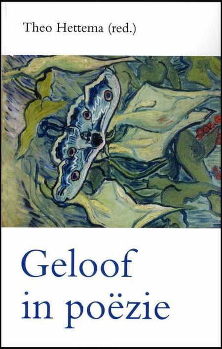 GELOOF IN POEZIE - THEO HETTEMA