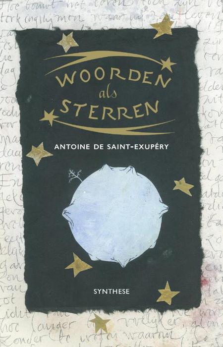 WOORDEN ALS STERREN - A. de Saint-Exupéry