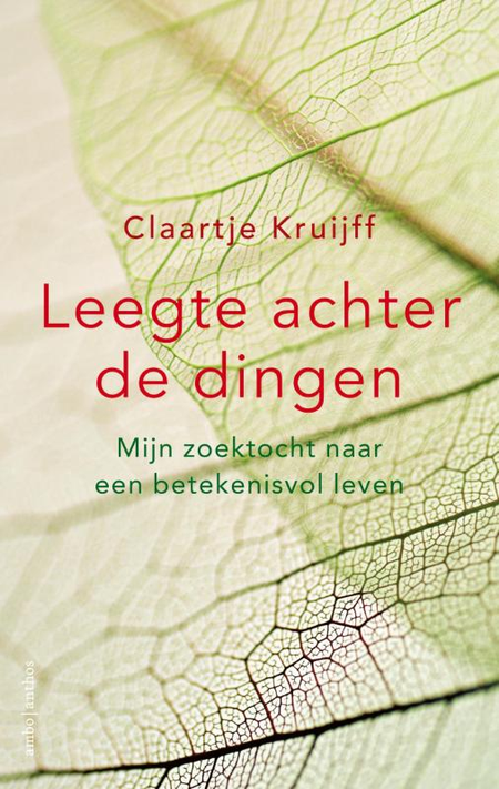 LEEGTE ACHTER DE DINGEN - C. Kruijf