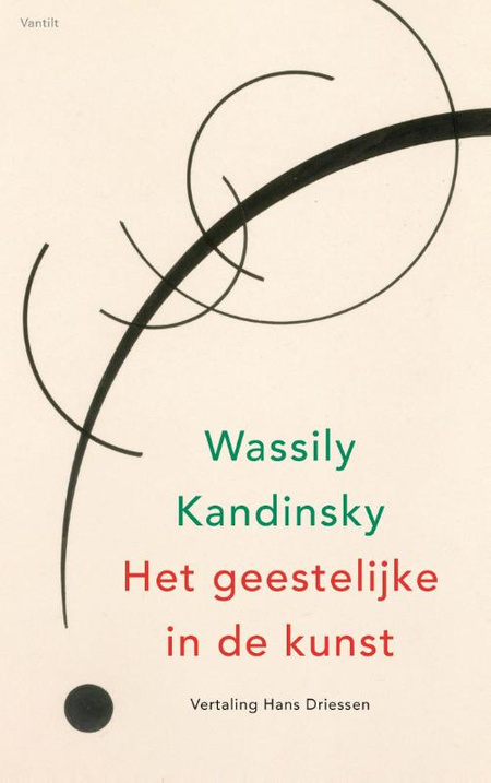 HET GEESTELIJKE IN DE KUNST - W. Kandinsky