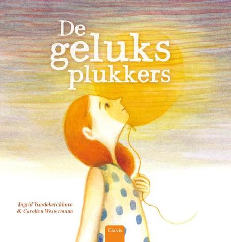 DE GELUKSPLUKKERS - VANDEKERCKHOVE & WESTERMANN
