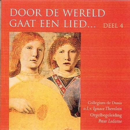 DOOR DE WERELD GAAT EEN LIED - DEEL 4