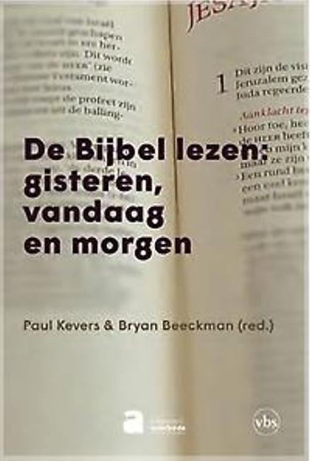 DE BIJBEL LEZEN: GISTEREN VANDAAG EN MORGEN