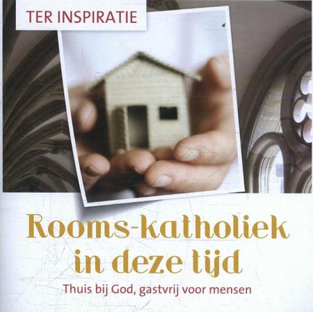 ROOMS - KATHOLIEK IN DEZE TIJD - Inspiratie