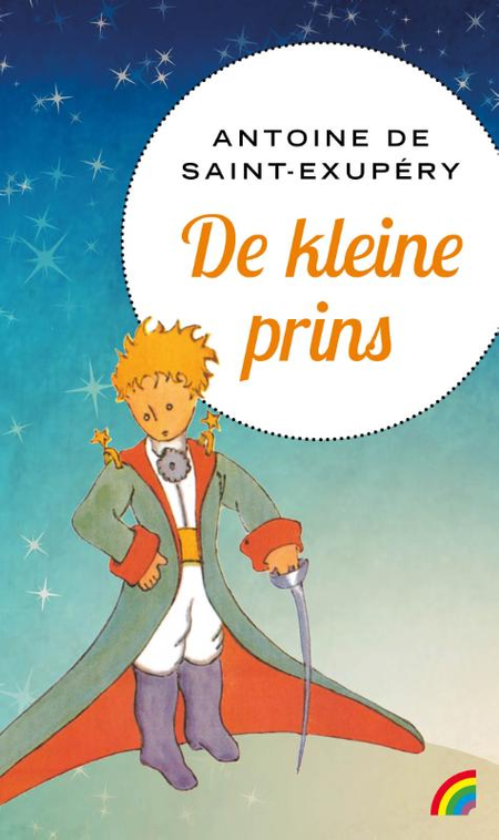DE KLEINE PRINS - A. De Saint-Exupéry