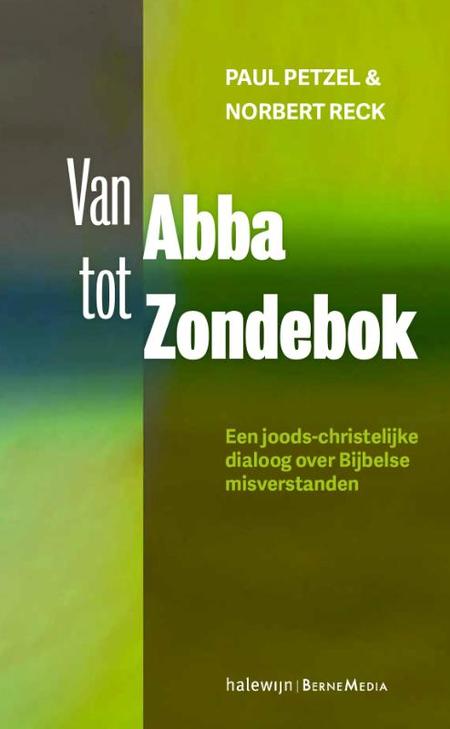 VAN ABBA TOT ZONDEBOK - P. Petzel/N. Reck
