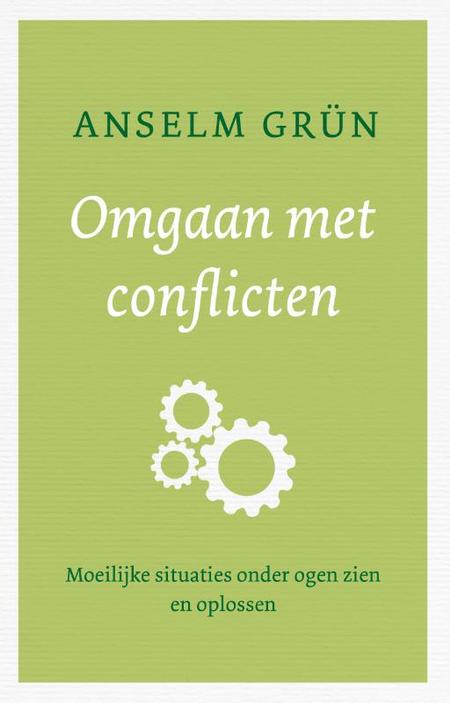 OMGAAN MET CONFLICTEN  - A. Grün