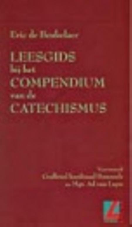 LEESGIDS BIJ HET COMPENDIUM VAN DE CATECHISMUS - ERIC DE BEUKELAER
