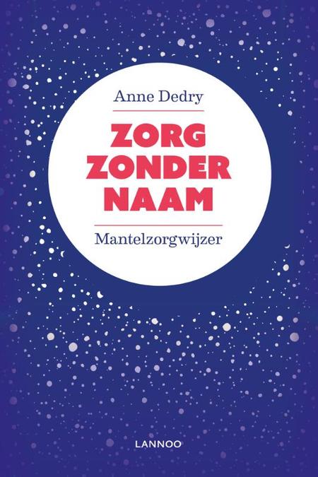 ZORG ZONDER NAAM - ANNE DEDRY - LANNOO