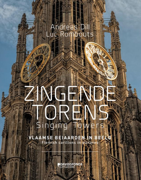 ZINGENDE TORENS -  ANDREAS DILL/ LUC ROMBOUTS