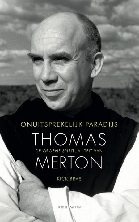 ONUITSPREKELIJK PARADIJS - Thomas Merton