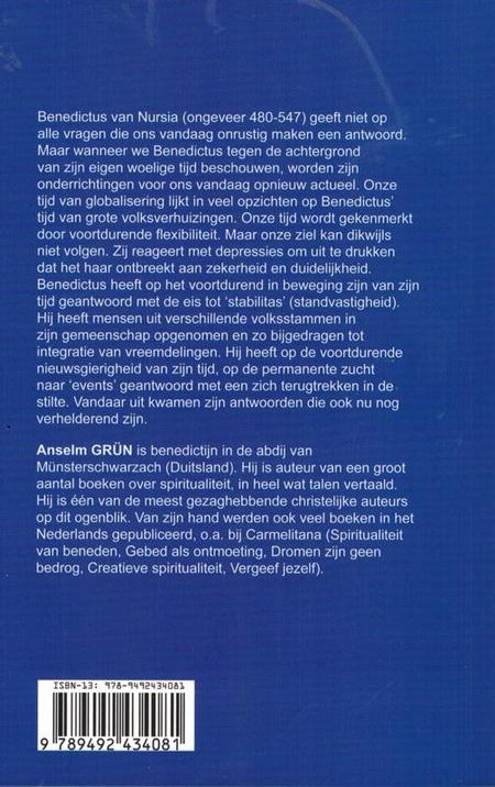 BENEDICTUS VAN NURSIA - zijn boodschap vandaag - Anselm Grün