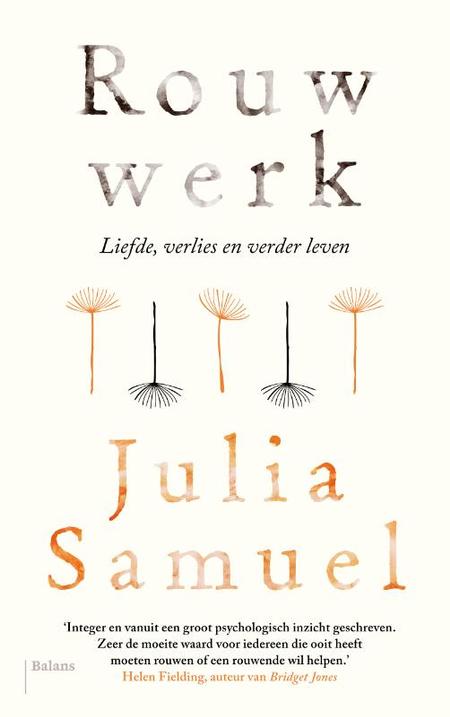 ROUWWERK - liefde, verlies en verder leven - JULIA SAMUEL