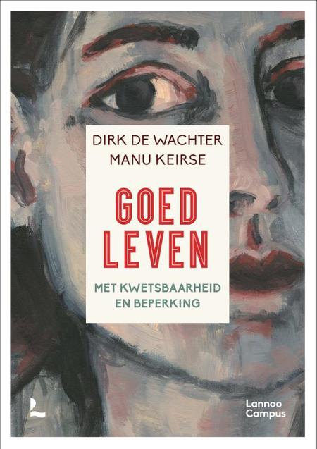 GOED LEVEN MET KWETSBAARHEID EN BEPERKING - De Wachter & Keirse