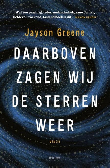 DAARBOVEN ZAGEN WIJ DE STERREN WEER - J. Greene