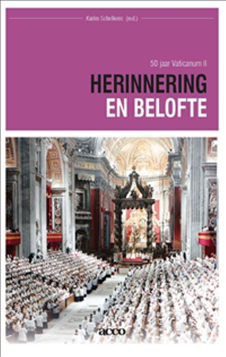 HERINNERING EN BELOFTE 50 JAAR VATICANUM II - KARIM SCHELKENS