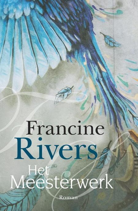 HET MEESTERWERK - F. Rivers