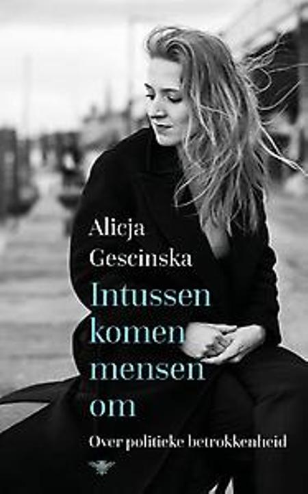 INTUSSEN KOMEN MENSEN OM - Alicja Gescinska