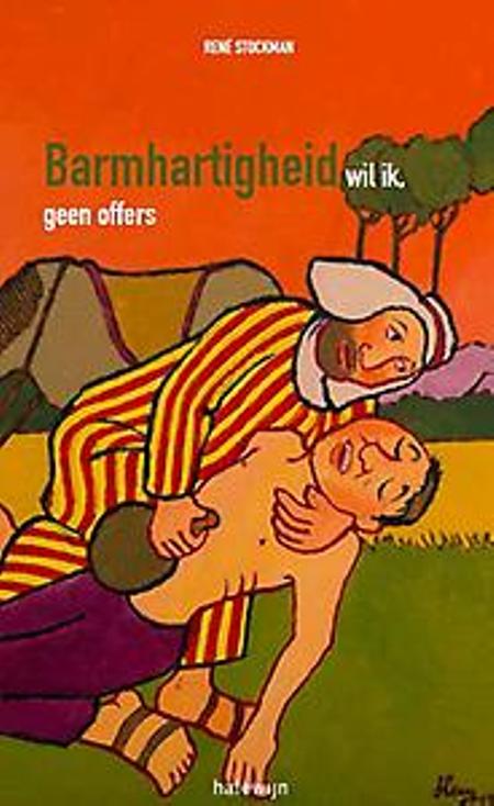 BARMHARTIGHEID WIL IK, GEEN OFFERS - RENE STOCKMAN