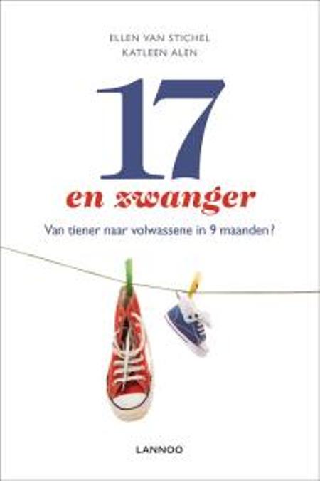 17 EN ZWANGER - ELLEN VAN STICHEL