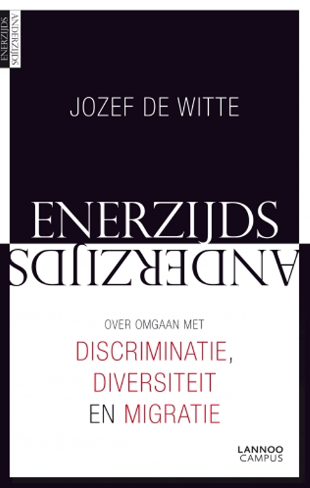 ENERZIJDS ANDERZIJDS - JOZEF DE WITTE