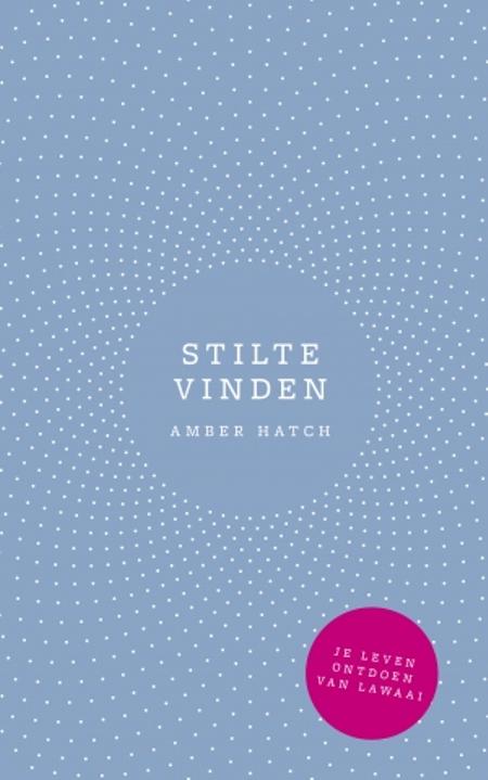 STILTE VINDEN - A. Hatch