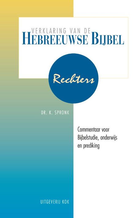 RECHTERS - verklaring van de Hebreeuwse bijbel - DR.K. SPRONK