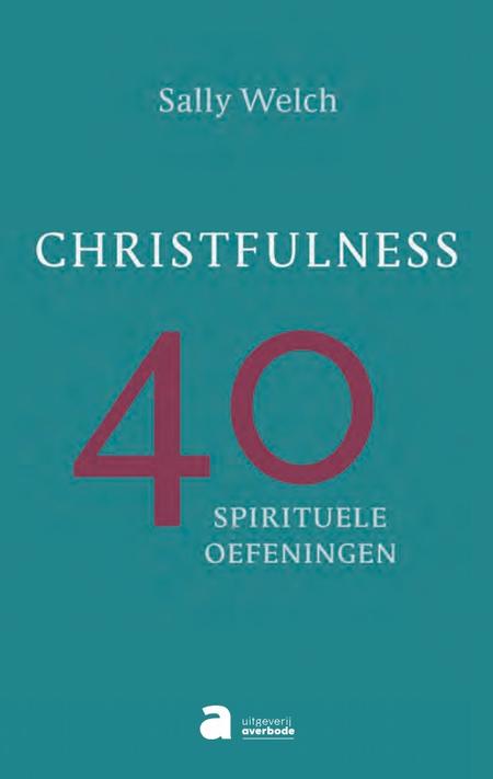 CHRISTFULNESS - Sally Welch