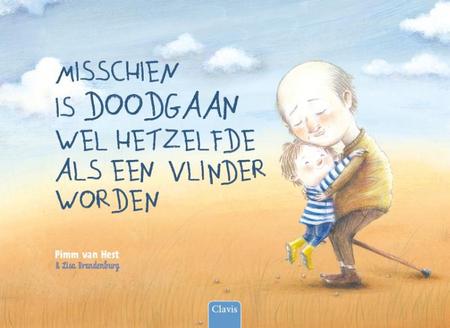 MISSCHIEN IS DOODGAAN WEL HETZELFDE ALS EEN VLINDER WORDEN - P. Van Hest