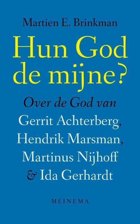 HUN GOD DE MIJNE? - MARTIN E. BRINKMAN