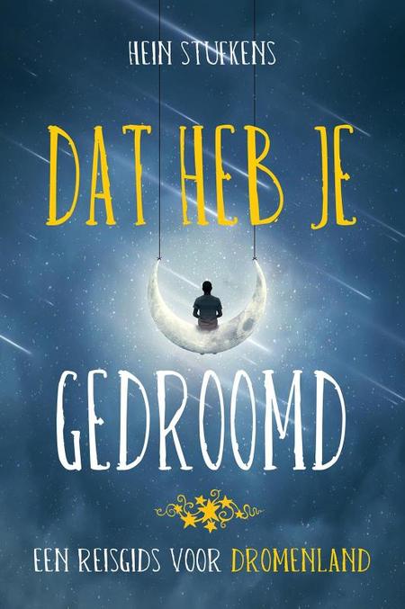 DAT HEB JE GEDROOMD - Hein Stufkens