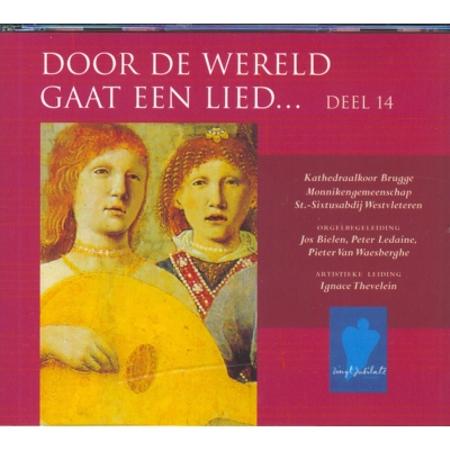 DOOR DE WERELD GAAT EEN LIED - DEEL 14