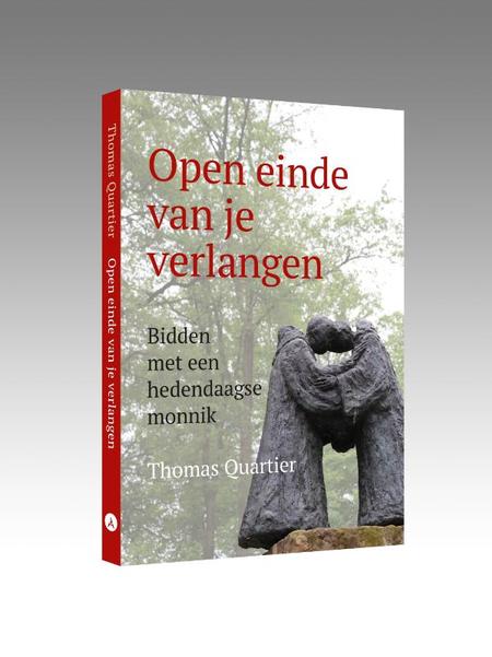 OPEN EINDE VAN JE VERLANGEN - Thomas QUARTIER