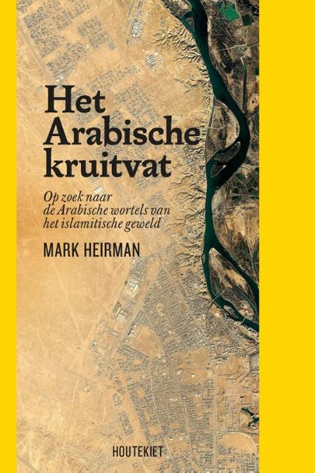 HET ARABISCHE KRUIDVAT - Mark Heirman