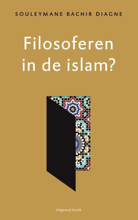 FILOSOFEREN IN DE ISLAM? Soulemane Bachir Diagne - Pelckmans